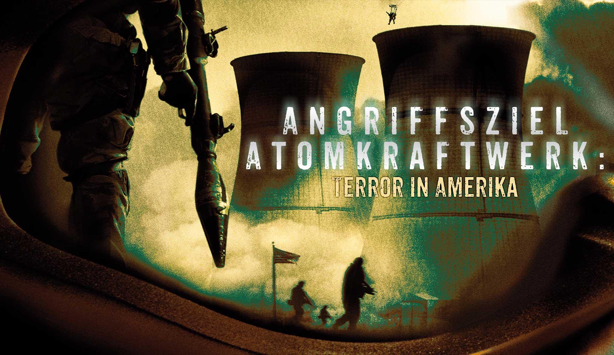 angriffsziel-atomkraftwerk-terror-in-amerika\header.jpg