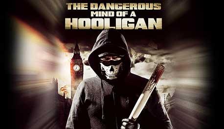 dangerous-mind-of-a-hooligan\widescreen.jpg