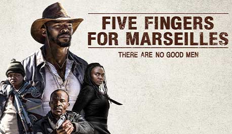 five-fingers-for-marseilles\widescreen.jpg