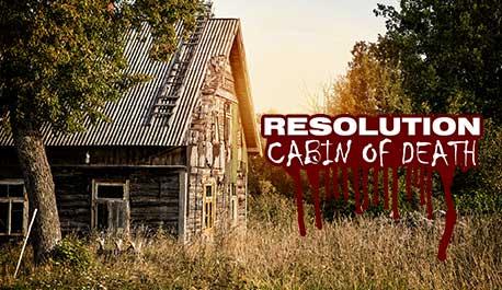 resolution-cabin-of-death\widescreen.jpg