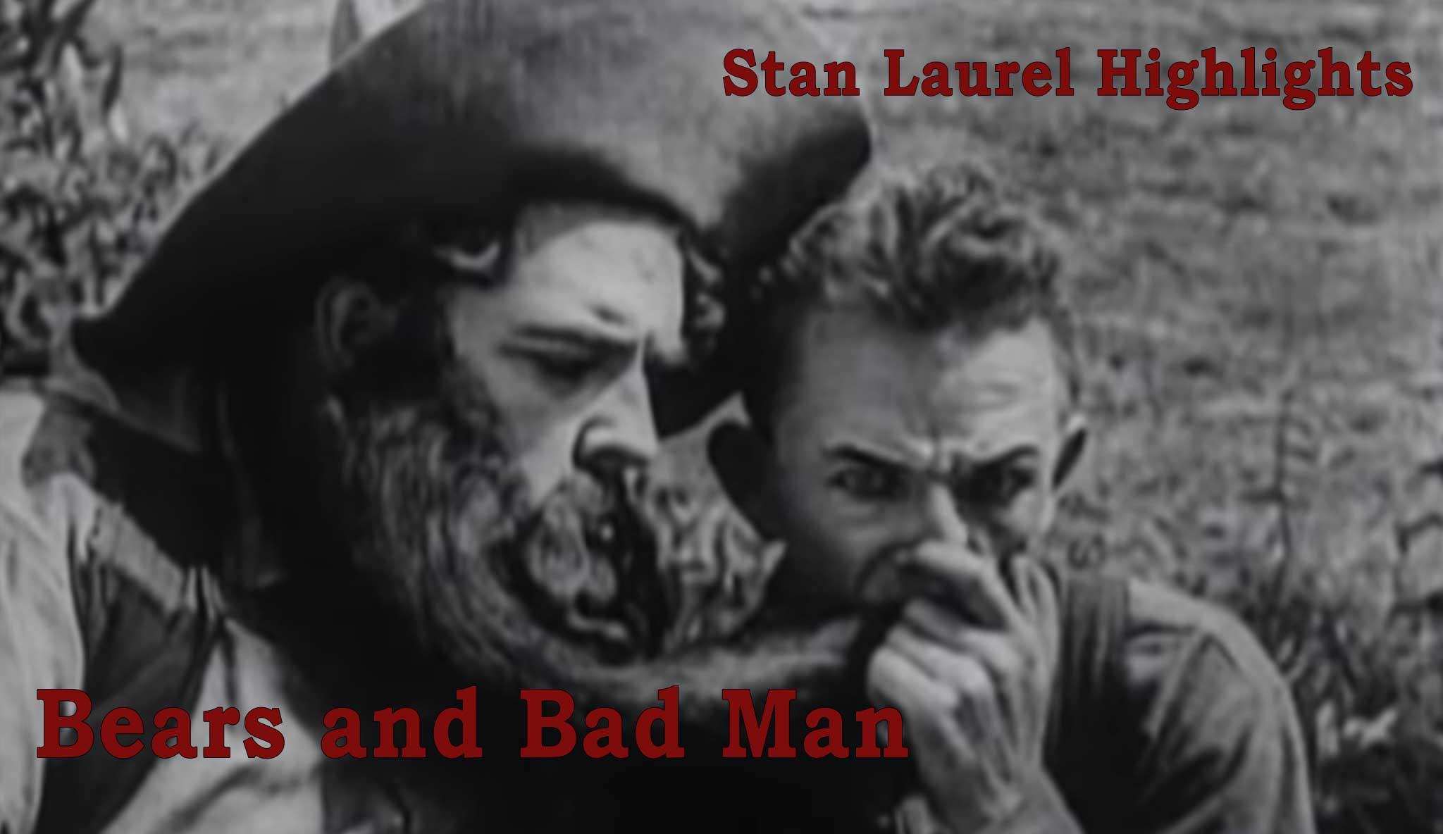 stan-laurel-highlights-bears-and-bad-man\header.jpg