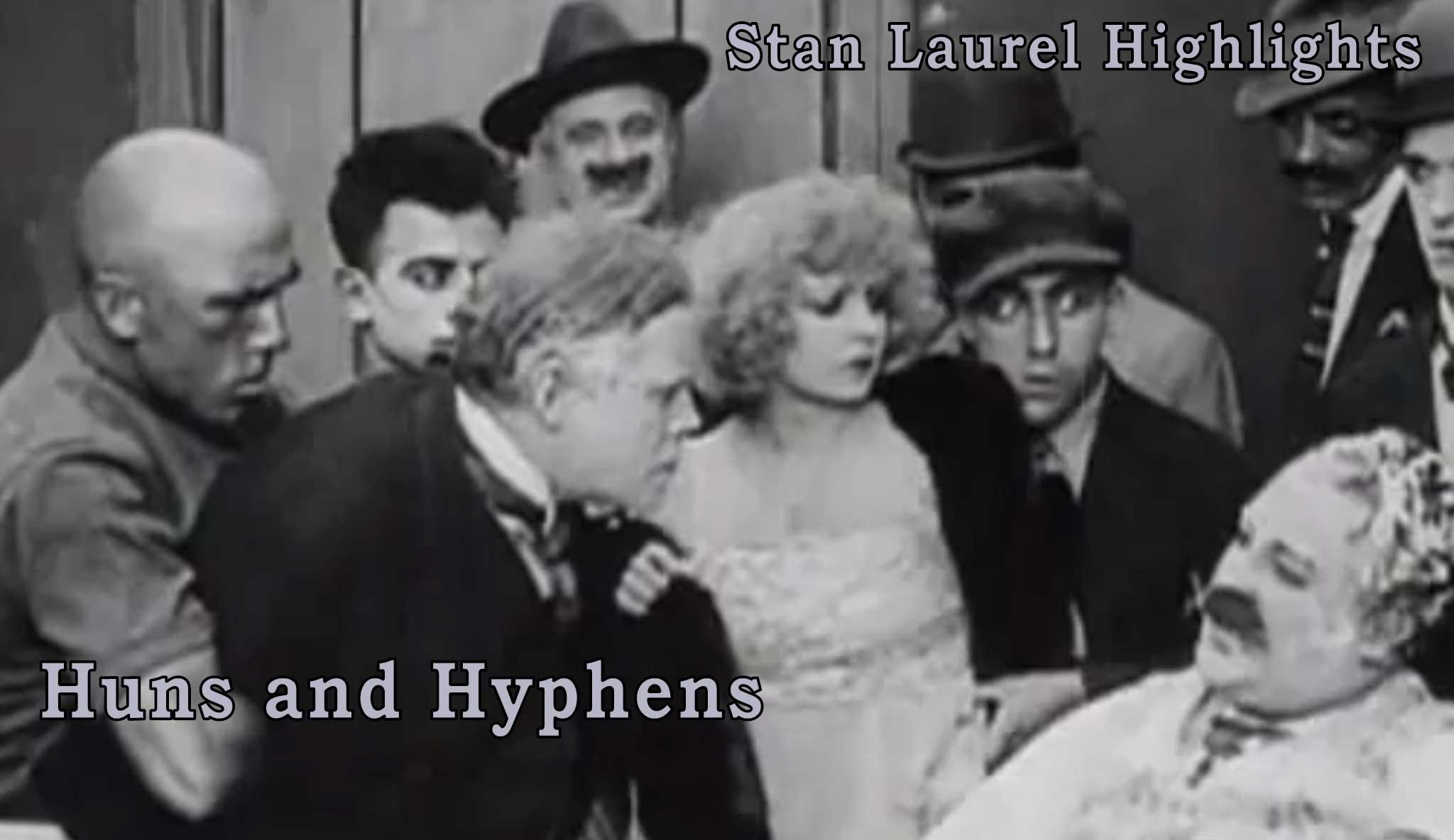 stan-laurel-highlights-huns-and-hyphens\header.jpg