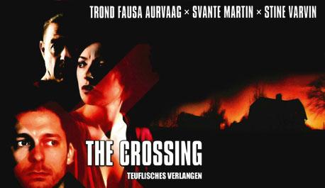 the-crossing-teuflisches-verlangen\widescreen.jpg