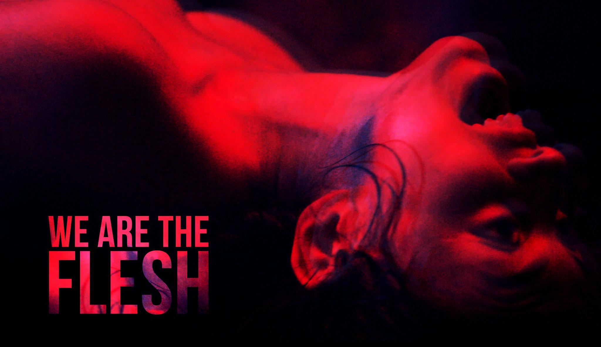 we-are-the-flesh\header.jpg